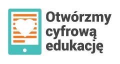 Otwórzmy cyfrową edukację