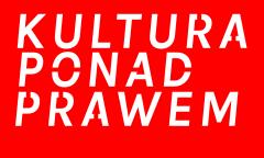 Kultura ponad prawem