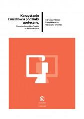 Raport Korzystanie z mediów a podziały społeczne