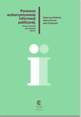 Ponowne wykorzystywanie informacji publicznej - nowe wyzwanie dla instytucji kultury
