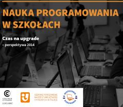 Nauka programowania w szkołach. Czas na upgrade ‒ perspektywa 2014