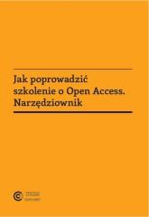 Jak poprowadzić szkolenie o Open Access. Narzędziownik