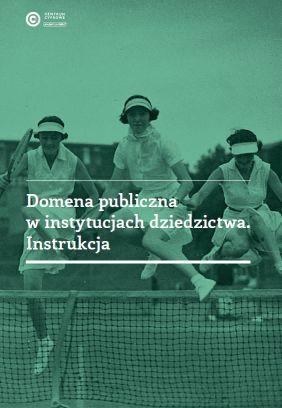 okładka_domena publiczna w instytucjach dziedzictwa_male