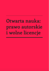Otwarta nauka: prawo autorskie i wolne licencje