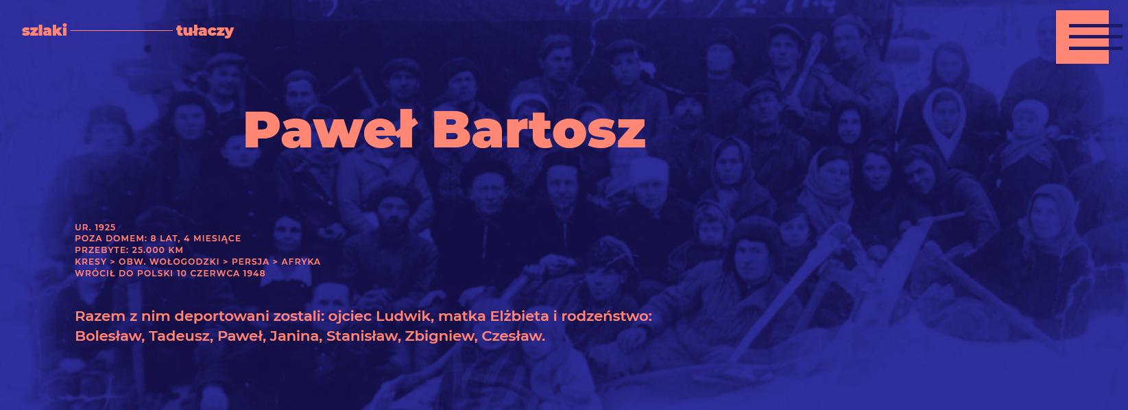 Podstrona o Pawle Bartoszu - Szlaki tułaczy
